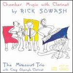 Chamber Music with Clarinet by Rick Sowash