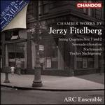 Chamber Works by Jerzy Fitelberg