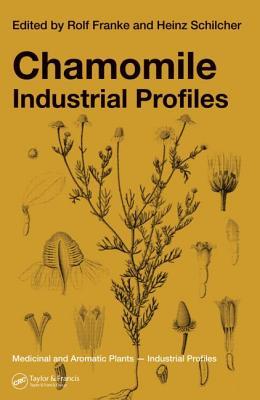 Chamomile: Industrial Profiles - Franke, Rolf (Editor)