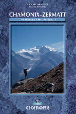 Chamonix to Zermatt - Reynolds, Kev