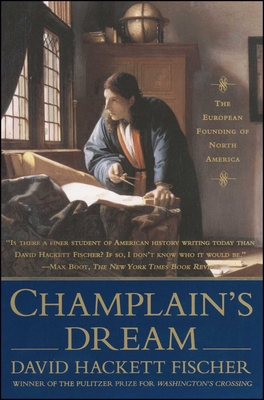 Champlain's Dream - Fischer, David Hackett