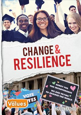 Change and Resilience - Duhig, Holly