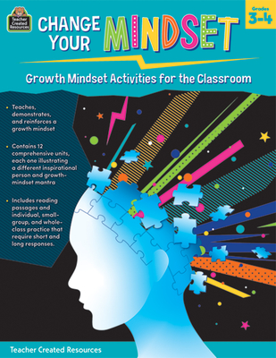 Change Your Mindset: Growth Mindset Activities for the Classroom (Gr. 3-4) - Chagollan, Samantha