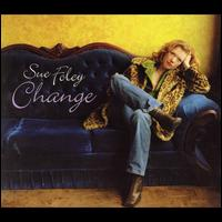 Change - Sue Foley