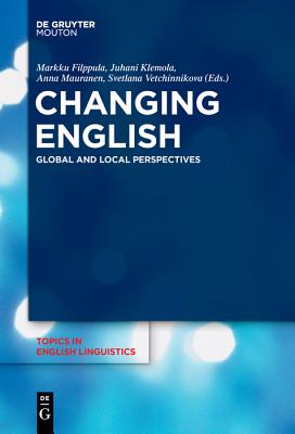 Changing English - Filppula, Markku (Editor)