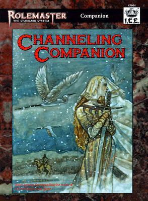 Channeling Companion - Magel, Cory (Designer), and Willhite, Eliott (Designer)