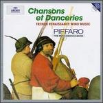 Chansons et Danceries: French Renaissance Wind Music