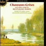 Chansons Grises & other songs by Reynaldo Hahn
