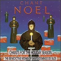 Chant Noel - Benedictine Monks of Santo Domingo de Silos