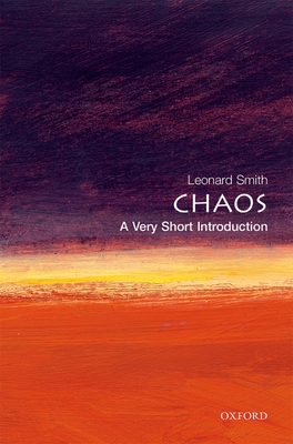 Chaos: A Very Short Introduction - Smith, Leonard A