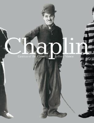Chaplin: Genius of the Cinema - Vance, Jeffrey, and Robinson, David, Professor, M.A. (Introduction by), and Meryman, Richard