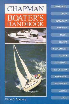 Chapman Boater's Handbook - Maloney, Elbert S
