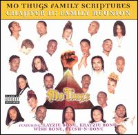 Chapter II: Family Reunion - Mo Thugs