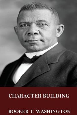 Character Building - Washington, Booker T