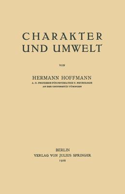 Charakter Und Umwelt - Hoffmann, Hermann