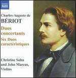 Charles-Auguste de Bériot: Dous concertants; Six Duos caractéristiques