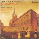 Charles Avison: 12 Concerti Grossi after Scarlatti
