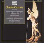 Charles Chaynes: Séquences pour l'Apocalypse; Chants de l'âme; Vers la lumière
