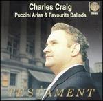 Charles Craig: Puccini Arias & Favourite Ballads