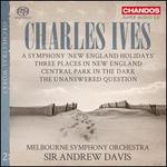 "Charles Ives: Orchestral Works, Vol. 2 - A Symphony ""New England Holidays""; Three Places in New England; Central Park"