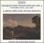 "Charles Ives: Piano Sonata No. 2 (""Concord, Mass., 1842-1860""); Aaron Copland: Piano Sonata"