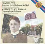Charles Ives: Symphony No. 3; Orchestral Set No. 2
