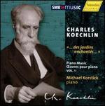 "Charles Koechlin: Piano Music, Vol. 1 ""...des jardins enchantés..."""