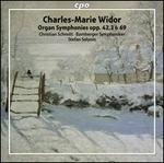 Charles-Marie Widor: Organ Symphonies Opp. 42/3 & 69