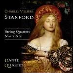Charles Villiers Stanford: String Quartets Nos. 5 & 8