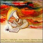 Charles Wuorinen: Music of Two Decades, Vol. 1