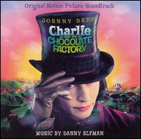 Charlie and the Chocolate Factory [Original Motion Picture Soundtrack] - Danny Elfman