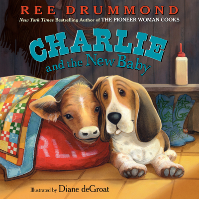 Charlie and the New Baby - Drummond, Ree