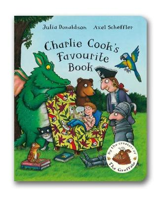 Charlie Cook's Favourite Book - Donaldson, Julia, and Scheffler, Axel (Illustrator)