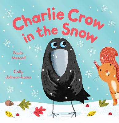 Charlie Crow in the Snow - Metcalf, Paula