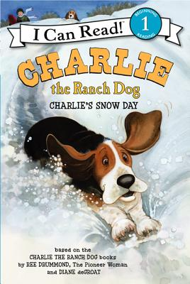 Charlie the Ranch Dog: Charlie's Snow Day - Drummond, Ree
