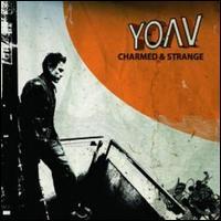 Charmed And Strange - Yoav