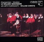 Charpentier & Moli?re: Le Malade Imaginaire
