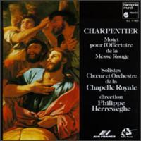 Charpentier: Motet Pour La Messe Rouge - Agnès Mellon (soprano); Henri Ledroit (haute contre vocal); Isabelle Poulenard (soprano); Peter Kooij (bass);...