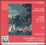 Charpentier: Orphée descendant aux enfers; Airs; Sonate à huit
