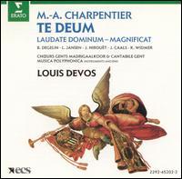 Charpentier: Te Deum - Bernadette Degelin (soprano); Jan Caals (tenor); Jean Nirouët (counter tenor); Kurt Widmer (bass); Lieve Jansen (soprano); Cantabile Gent (choir, chorus); Gents Madrigaalkoor (choir, chorus); Musica Polyphonica; Louis Devos (conductor)