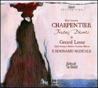 Charpentier: Tristes Déserts - Chantal Santon Jeffery (alto); Cyril Auvity (tenor); Edwin Crossley-Mercer (bass); Gérard Lesne (counter tenor);...