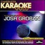 Chartbuster Karaoke Gold: Josh Groban