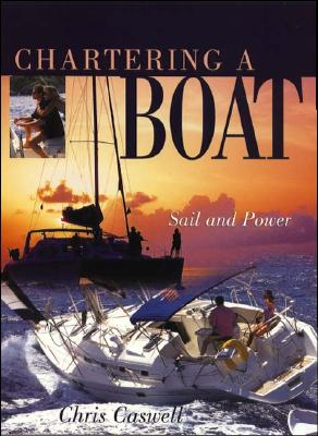 Chartering a Boat - Caswell, Chris