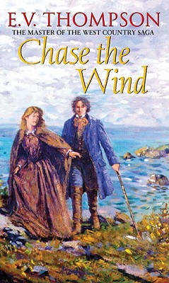 Chase the Wind - Thompson, E. V.