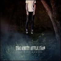 Chasing Ghosts - The Amity Affliction