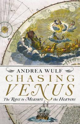 Chasing Venus - Wulf, Andrea