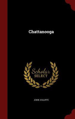 Chattanooga - Jolliffe, John