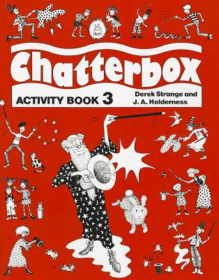 Chatterbox: Level 3: Activity Book - Holderness, Jackie
