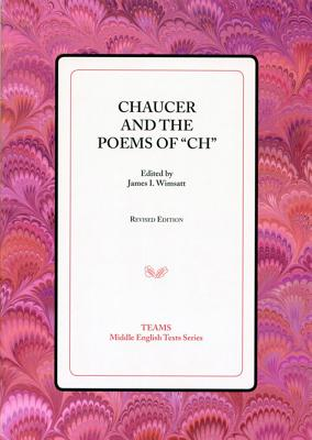 Chaucer and the Poems of 'ch' - Wimsatt, James I (Editor)