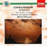 Chausson: Symphonie; Soir de f�te; Viviane
